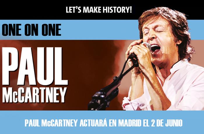Ya puedes comprar tus entradas para el concierto de Paul McCartney en Madrid en www.taquillamediaset.es
