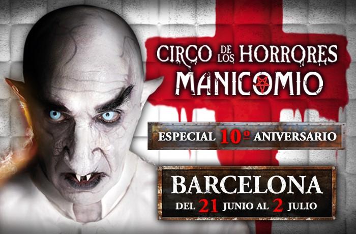 circo horrores especial manicomio gira barcelona entradas